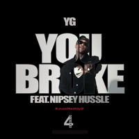 You Broke (feat. Nipsey Hussle) mp3 download