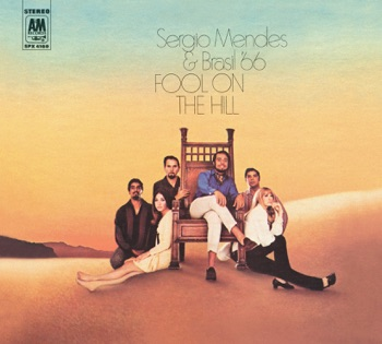Fool on the Hill (Remastered) by Sergio Mendes & Brasil '66 album download