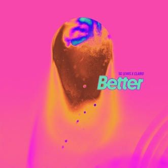 Download Better SG Lewis & Clairo MP3