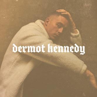 Dermot Kennedy by Dermot Kennedy album download
