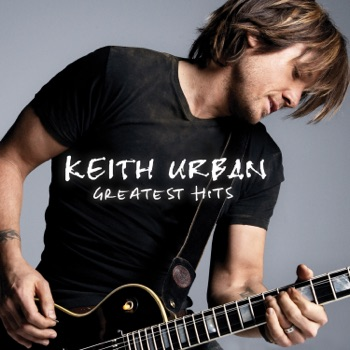 Greatest Hits by Keith Urban album download
