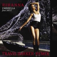 Umbrella (feat. JAY-Z) [Travis Barker Remix] mp3 download