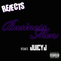 Business Men (feat. Juicy J) - Single album download