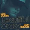 Beautiful Crazy (Live) [feat. Leon Bridges] - Single album cover