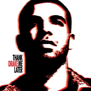 Thank Me Later by Drake album download
