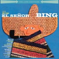 El Señor Bing (Deluxe Edition) album download