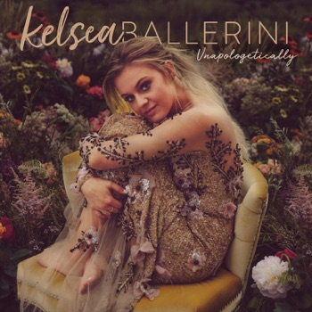 Unapologetically by Kelsea Ballerini album download