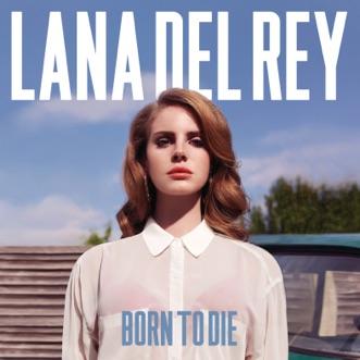 Download Born to Die Lana Del Rey MP3