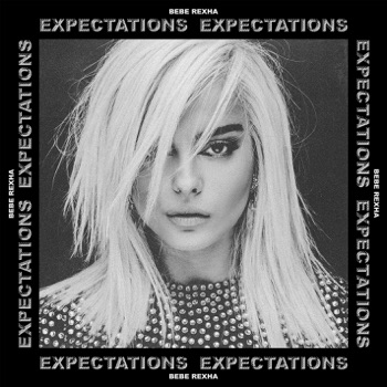 Expectations by Bebe Rexha album download