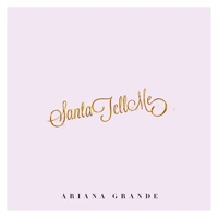 Santa Tell Me by Ariana Grande MP3 Download