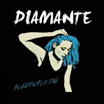 Sleepwalking - Single by Diamante album download