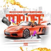 Top Off (feat. 2 Chainz & Juicy J) - Single album download