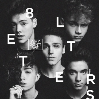 8 Letters by Why Don't We album download