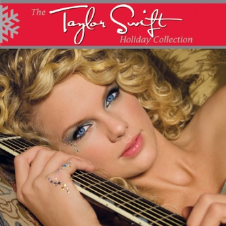 The Taylor Swift Holiday Collection - EP by Taylor Swift album download
