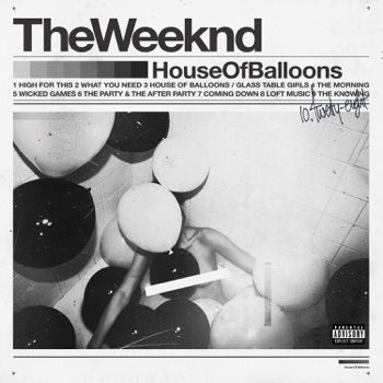House of Balloons by The Weeknd album download