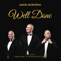 Well Done (feat. Proverb & Afro'traction) mp3 download