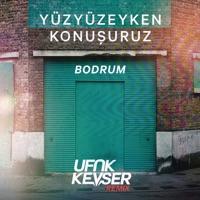 Bodrum (Ufuk Kevser Remix) mp3 download