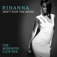 Don't Stop the Music (The Wideboys Club Mix) - Single album download