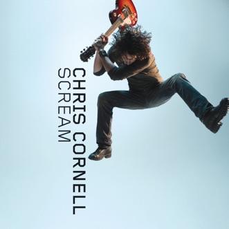 Scream by Chris Cornell album download