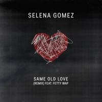 Same Old Love Remix (feat. Fetty Wap) mp3 download