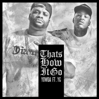 Thats How It Goes (feat. YG) [Radio Edit] - Single album download