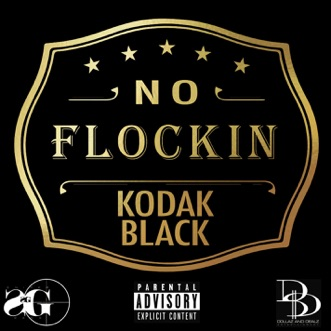 Download No Flockin Kodak Black MP3