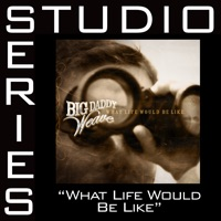 What Life Would Be Like (Low Key Performance Track W/o Background Vocals) mp3 download