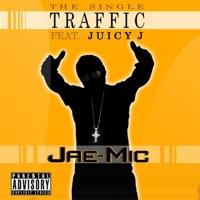 Traffic (feat. Juicy J) - Single album download