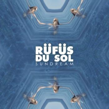 Sundream - EP by RÜFÜS DU SOL album download