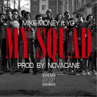 My Squad (feat. YG) - Single album download