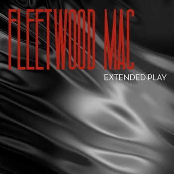 Extended Play - EP by Fleetwood Mac album download