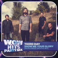 Show Me Your Glory (Worldwide Groove Mix) - Single album download