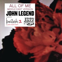All of Me (Middle East Version by Jean-Marie Riachi) - Single album download