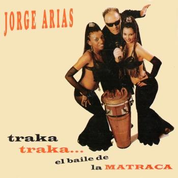 El Baile de la Matraca by Jorge Arias & Pop Latino album download