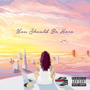 You Should Be Here by Kehlani album download