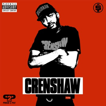 Crenshaw by Nipsey Hussle album download