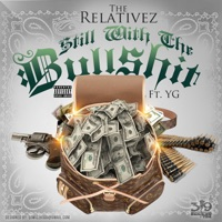 Still Wit the Bullsh*t (feat. YG) - Single album download