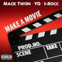 Make a Movie (feat. YG & I-Rocc) - Single album download
