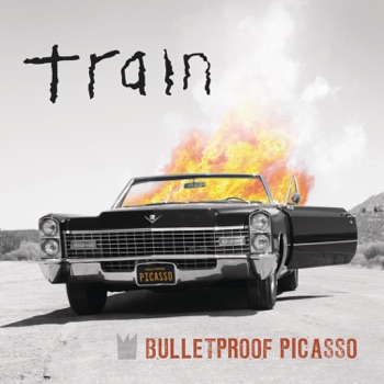 Bulletproof Picasso by Train album download