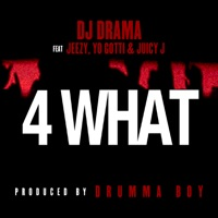 4 What (feat. Jeezy, Yo Gotti & Juicy J) mp3 download