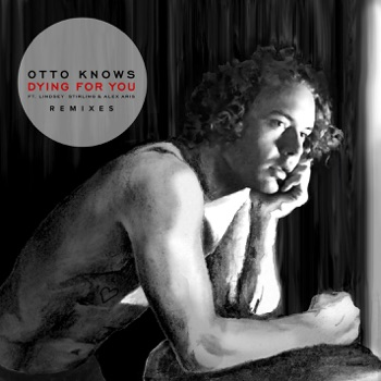 Dying for You (feat. Lindsey Stirling & Alex Aris) [Remixes] - EP by Otto Knows album download
