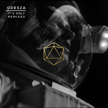It's Only Remixes by ODESZA album download