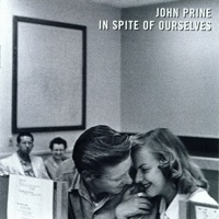 In Spite of Ourselves by John Prine MP3 Download