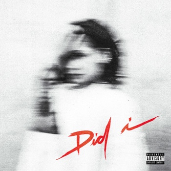 Download Did I Kehlani MP3