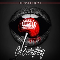 On Everything (feat. Juicy J) - Single album download