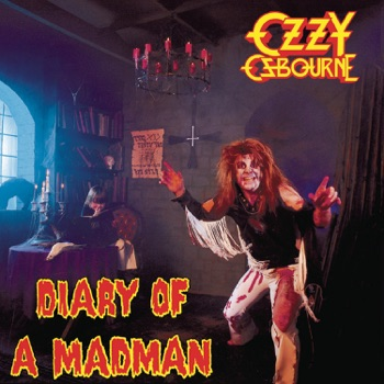 Diary of a Madman (Remastered Original Recording) by Ozzy Osbourne album download