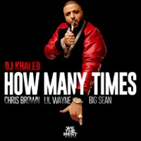 How Many Times (feat. Big Sean, Chris Brown and Lil Wayne) mp3 download