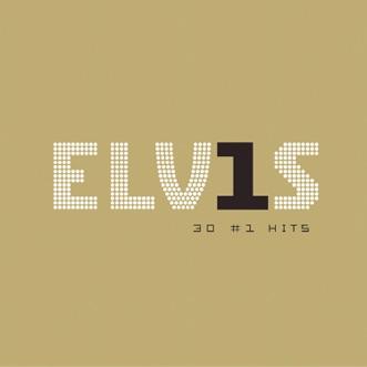 Elv1s: 30 #1 Hits by Elvis Presley album download