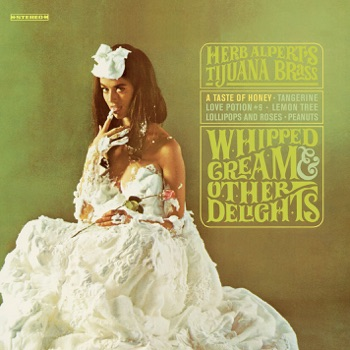 Whipped Cream & Other Delights by Herb Alpert & The Tijuana Brass album download