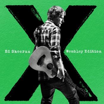 X (Wembley Edition) by Ed Sheeran album download